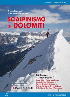 SCIALPINISMO IN DOLOMITI - SKI MOUNTAINEERING IN DOLOMITES **