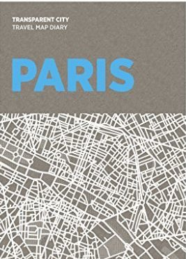PARIS. TRANSPARENT CITY MAP *