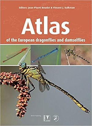 BOUDOT & KALKMAN - ATLAS OF THE EUROPEAN DRAGONFLIES AND DAMSELFLIES *
