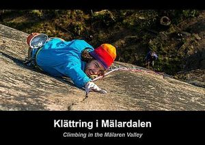 CLIMBING IN THE MALAREN VALLEY *