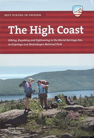 BEST HIKING IN SWEDEN: THE HIGH COAST *