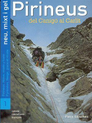 PIRINEUS DEL CANIGO AL CARLIT NEU MIXT I GEL