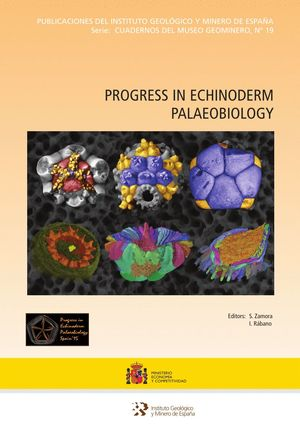 PROGRESS IN EQUINODERM PALAEOBIOLOGY Nº 19 *