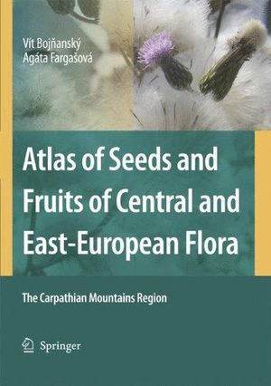 ATLAS OF SEEDS AND FRUITS OF CENTRAL AND EAST-EUROPEAN FLORA:  *