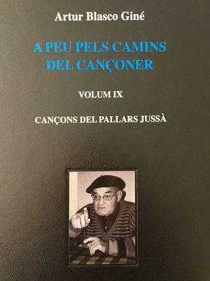 A PEU PELS CAMINS DEL CANÇONER. VOL IX  *