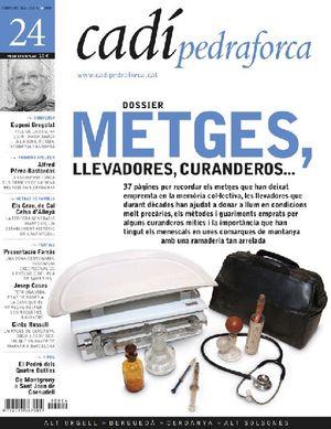 24 METGES, LLEVADORES, CURANDEROS...