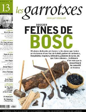 13 FEINES DE BOSC. LES GARROTXES