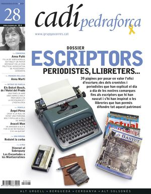 28 ESCRIPTORS, PERIODISTES, LLIBRETERS.... CADÍ-PEDRAFORCA