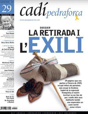29 LA RETIRADA I L'EXILI. CADÍ-PEDRAFORCA *