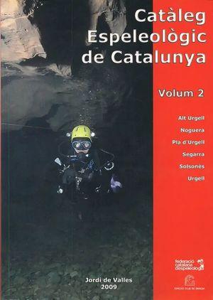 CATALEG ESPELEOLOGIC DE CATALUNYA   VOL. 2 *