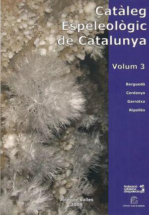 CATALEG ESPELEOLOGIC DE CATALUNYA   VOL.  3  *