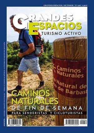 256 CAMINOS NATURALES DE FIN DE SEMANA PARA SENDERISTAS Y CICLOTURISTAS