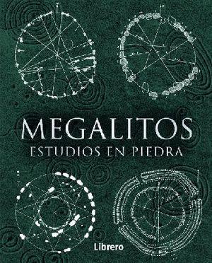 MEGALITOS ESTUDIOS EN PIEDRA *
