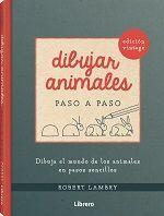 DIBUJAR ANIMALES. EDICION RETRO PASO A PASO *