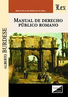 MANUAL DE DERECHO PUBLICO ROMANO *