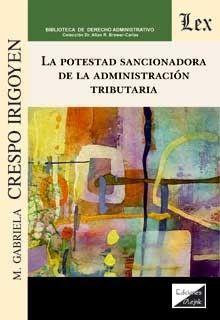 LA POTESTAD SANCIONADORA DE LA ADMINISTRACION TRIBUTARIA *
