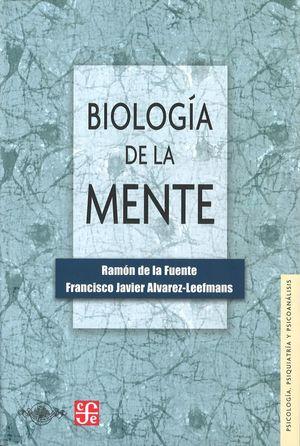 BIOLOGIA DE LA MENTE *