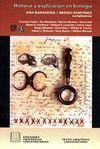HISTORIA Y EXPLICACIÓN EN BIOLOGÍA *