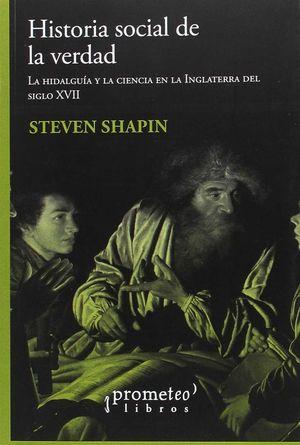 HISTORIA SOCIAL DE LA VERDAD *