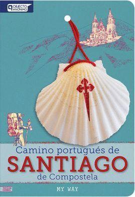 CAMINO PORTUGUES DE SANTIAGO DE COMPOSTELA *