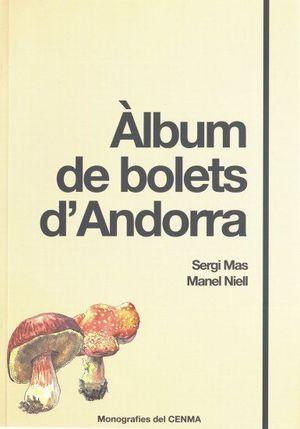 ÀLBUM DE BOLETS D'ANDORRA *