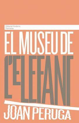 EL MUSEU DE L'ELEFANT *