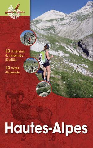 HAUTES-ALPES - PARC NATIONAL DES ECRINS (GUIDES GÉOLOGIQUES) *